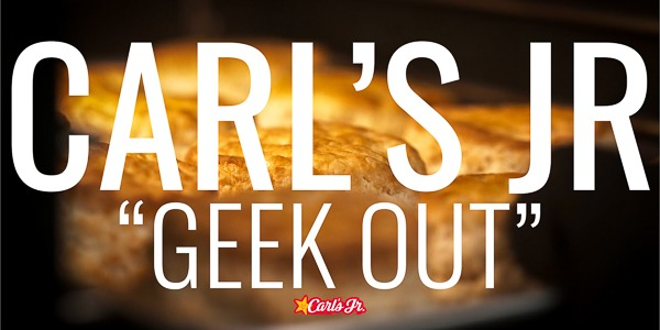 "Carl's Jr. | ""Geek Out"""