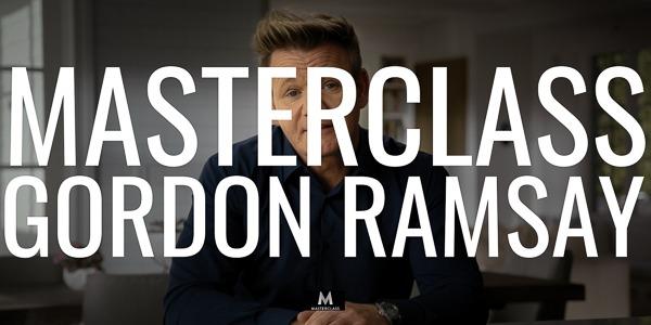 Gordon Ramsay's MasterClass
