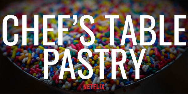 Chef's Table: Pastry | Netflix